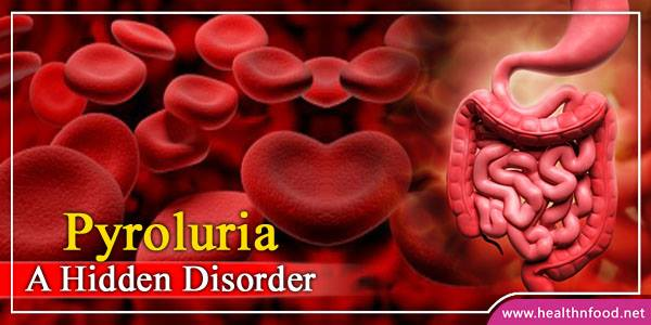 Symptoms and Treatment of Pyroluria