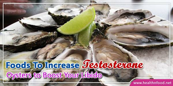 Best Foods to Increase Your Testosterone