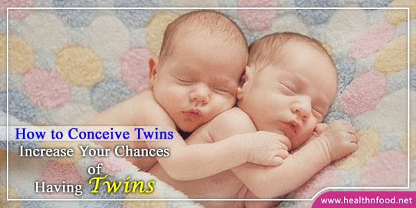 How to Conceive Twins Baby Naturally