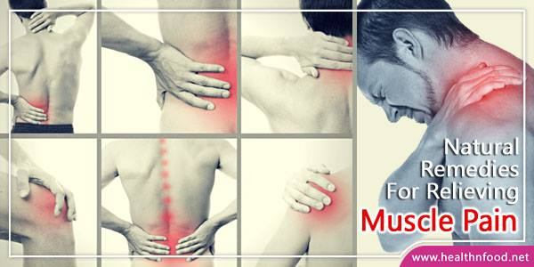 Natural Home Remedies for Muscle Pain
