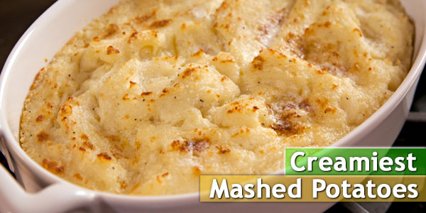 Creamiest Mashed Potatoes