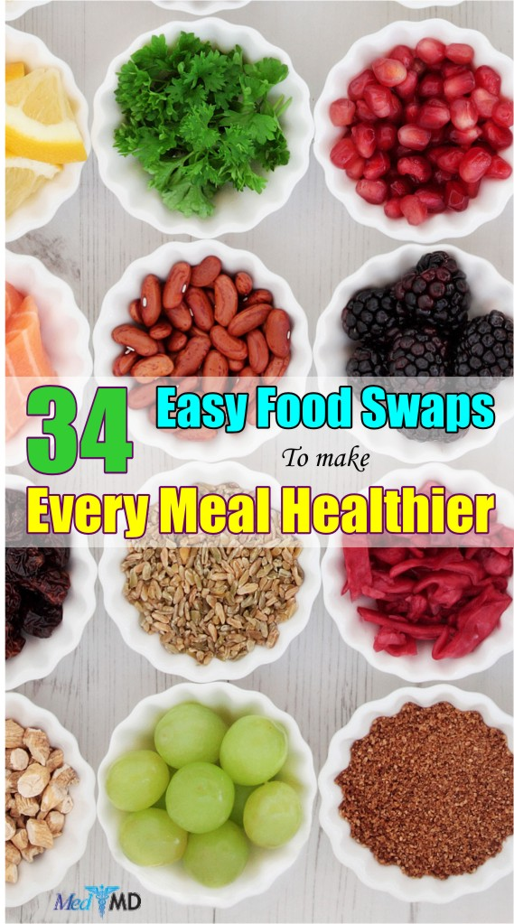 The best way to reduce your waistline is to examine your eating habits and dietary choices, and pick out healthier alternatives to make a difference. Here are 34 easy food swaps that make your diet instantly healthier.