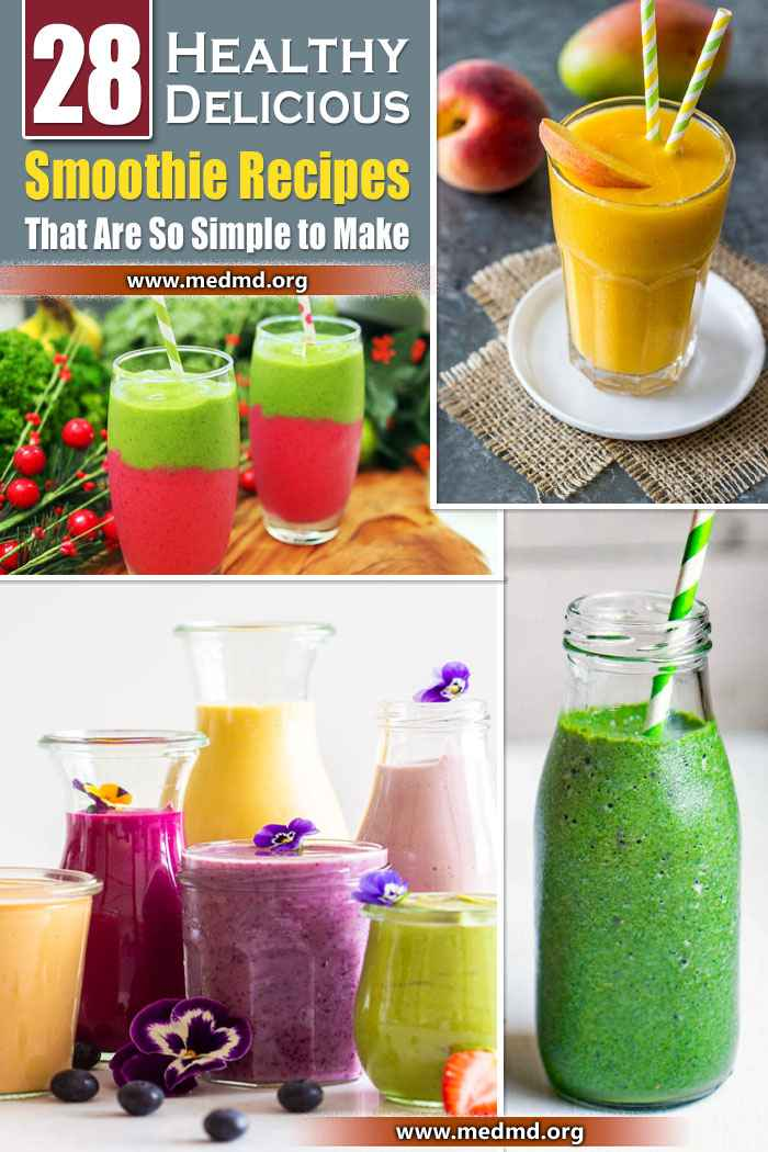 28 Smoothie Recipes That Are So Simple to Make