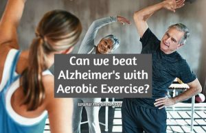 Alzheimer treatment with Aerobic Exercise