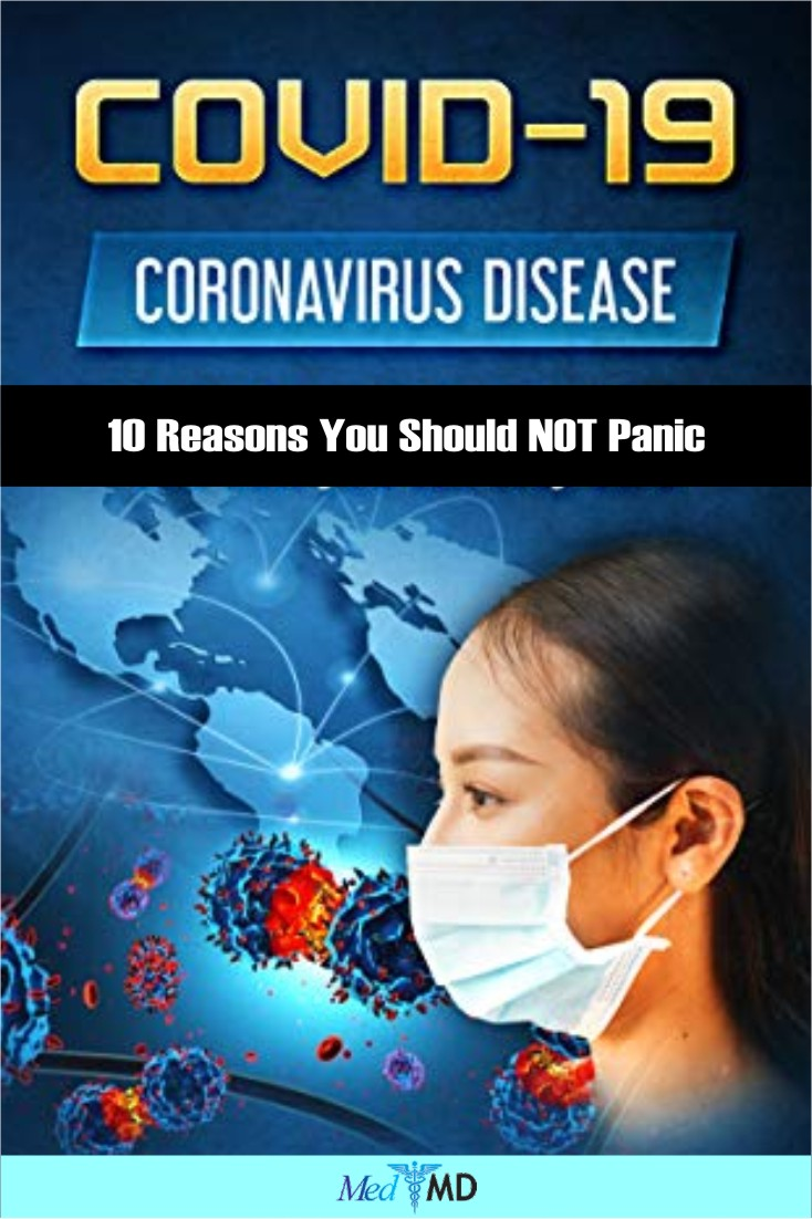 Here, take a look at 10 reasons why there's no need to panic about the coronavirus disease.